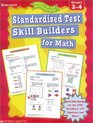 Ready-to-Go Reproducibles Standardized Test Skill Builders for Math