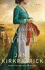 The Memory Weaver A Novel