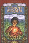 The Conch Bearer (Brotherhood of the Conch, Bk 1)