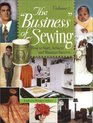The Business of Sewing How to Start Achieve and Maintain Success Volume 2