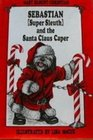 Sebastian Super Sleuth and the Santa Claus Caper