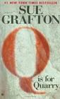 Q is for Quarry (Kinsey Millhone, Bk 17)