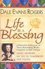 Life Is a Blessing A Heartfelt Collection of Three Bestselling Works Complete in One Volume