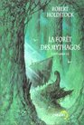 La Fort des Mythagos l'intgrale 2/2