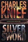 Silversword (John Caine, Bk 4)