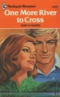 One More River to Cross (Harlequin Romance, No 2322)