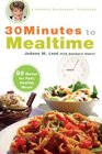 30 Minutes to Mealtime A Healthy Exchanges Cookbook