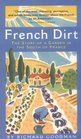 French Dirt : The Story of a Garden in the South of France