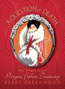 A Question of Death An Illustrated Phryne Fisher Anthology