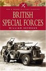 BRITISH SPECIAL FORCES The Story of Britain's Undercover Soldiers