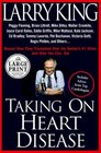 Taking on Heart Disease Famous Personalities Recall How They Triumphed Over the Nation's 1 Killer and How You Can Too