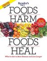 Foods That Harm Foods That Heal What to Eat to Beat Disease and Live Longer