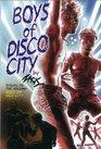 Boys of Disco City (Bruno Gmunder Verlag)