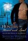 Hunters: Heart and Soul (Hunters, Bk 8)