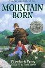 Mountain Born (Newbery Honor Roll)