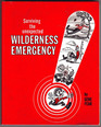 Surviving the Unexpected Wilderness Emergency