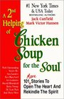 A 2nd Helping of Chicken Soup for the Soul: 101 More Stories to Open the Heart and Rekindle the Spirit