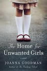 The Home for Unwanted Girls (Home for Unwanted Girls, Bk 1)