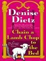 Chain a Lamb Chop to the Bed (Ellie Bernstein / Lt. Peter Miller, Bk 3)
