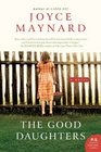 The Good Daughters: A Novel (P.S.)