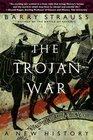 The Trojan War A New History