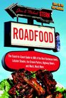 Roadfood The Coast-to-Coast Guide to 800 of the Best Barbecue Joints Lobster Shacks Ice Cream Parlors Highway Diners and Much Much More now in its 9th edition