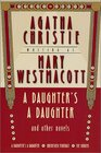 A Daughter's a Daughter and Other Novels  A Mary Westmacott Omnibus