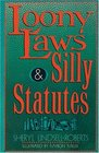 Loony Laws  Silly Statutes