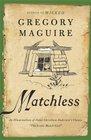 Matchless An Illumination of Hans Christian Andersen's Classic The Little Match Girl