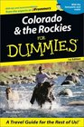 Colorado  the Rockies for Dummies