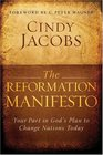 The Reformation Manifesto Your Part in Gods Plan to Change Nations Today