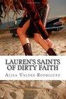 Lauren's Saints of Dirty Faith A Dirty Girls Social Club Novel