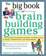 The Big Book of Brain-Building Games Fun Activities to Stimulate the Brain for Better Learning Communication and Teamwork