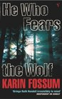 He Who Fears the Wolf (Inspector Sejer, Bk 3)