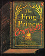 The Frog Prince, Continued (Picture Puffins)