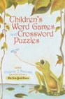 Children's Word Games and Crossword Puzzles Ages 7-9 Volume 2
