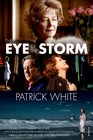 The Eye of the Storm A Novel
