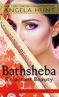 Bathsheba Reluctant Beauty