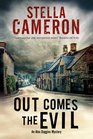 Out Comes the Evil A Cotswold murder mystery