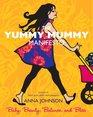 The Yummy Mummy Manifesto Baby Beauty Balance and Bliss