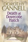 Death at Dovecote Hatch: A 1930s Country House Murder Mystery: (A Florence Norris Mystery)