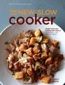 The New Slow Cooker rev  More than 100 Hands-off Meals to Satisfy the Whole Family