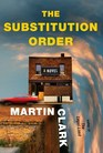 The Substitution Order A novel