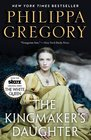 The Kingmaker's Daughter (Cousins' War, Bk 4)