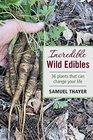 Incredible Wild Edibles