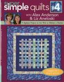 Super Simple Quilts 4 with Alex Anderson  Liz Aneloski 9 Applique Projects to Sew With or Without a Machine
