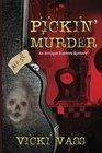 Pickin' Murder An Antique Hunters Mystery