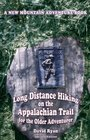 Long Distance Hiking on the Appalachian Trail for the Older Adventurer - Second Edition