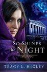 So Shines the Night (Seven Wonders, Bk 5)