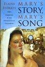 Mary's Story Mary's Song